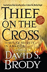 Thief On The Cross by David S. Brody ebook deal