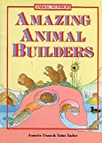 Amazing Animal Builders, Arnoldo Mondadori, 0448215519