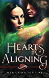 Hearts Aligning (Saint's Grove) (Volume 2)