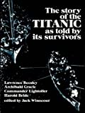 Front cover for the book The Story of the Titanic As Told by Its Survivors by Jack Winocour