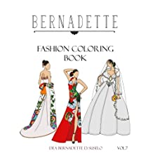 BERNADETTE Fashion Coloring Book Vol.7: Wedding Gowns of the East: traditionally inspired wedding gowns