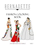BERNADETTE Fashion Coloring Book Vol.7: Wedding Gowns of the East: traditionally inspired wedding gowns (Volume 7)