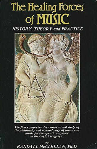 Healing Forces of Music: History, Theory and ()