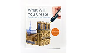 "3Doodler ""What Will You Create? Project Book"