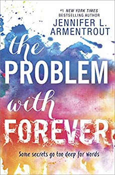 The Problem with Forever (Harlequin Teen) by [Armentrout, Jennifer L.]