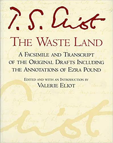 Amazoncom The Waste Land A Facsimile And Transcript Of The