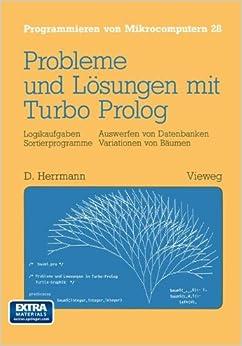 Probleme und Lösungen mit Turbo-Prolog (Programmieren von Mikrocomputern)