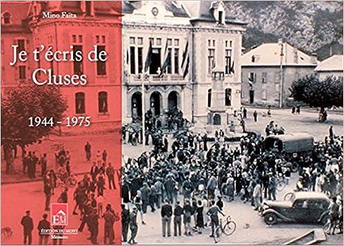 Lire un Je t'écris de Cluses 1944-1975 epub pdf