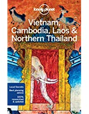 Lonely Planet Vietnam, Cambodia, Laos & Northern Thailand 5 5th Ed.: 5th Edition