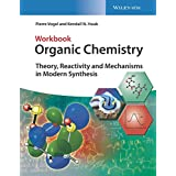 Theory, Reactivity, Mechanism and Reactions Workbook