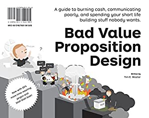 Value Proposition Design: How to Create Products and Services Customers Want (Strategyzer) by Wiley