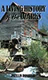 img - for A Living History of the Ozarks by Phyllis Rossiter (1992-07-31) book / textbook / text book