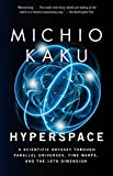 img - for Hyperspace: A Scientific Odyssey Through Parallel Universes, Time Warps, and the 10th Dimension book / textbook / text book