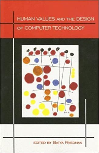 Human Values and the Design of Computer Technology