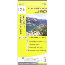 IGN TOP 100 NO.143 : LONS-LE-SAUNIER, GENÈVE