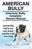 American Bully. American Bully Complete Owners
