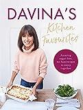 Davina's Kitchen Favourites: Amazing, sugar-free, no-fuss recipes to enjoy together