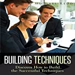 Building Techniques: Discover How To Build The Successful Techniques | Michael Redd