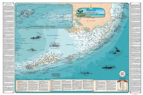 Map of Florida Keys Shipwreck Chart - Explore Hidden Treasures & Shipwrecks from Soldier Key to The Dry Tortugas (Laminated)