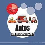 Autos: Das Badewannen-Abc (Badebuch)