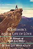 Alzheimer's and a Life of Love: A Memoir of Ruth