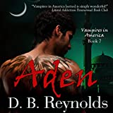 Aden: Vampires in America, Book 7