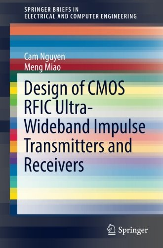 Design of CMOS RFIC Ultra-Wideband Impulse Transmitters and Receivers (SpringerBriefs in Electrical and Computer Engineering) Rf Antenna Design