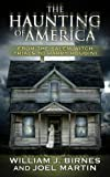 Haunting of America, Joel Martin and William J. Birnes, 0765352532