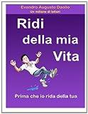 Ridi Della Mia Vita Prima Che Io Rida Della Tua, Evandro Daolio, 1495234045