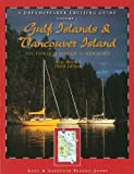 Dreamspeaker Cruising Guide, Volume 1: The Gulf Islands & Vancouver Island (third edition)