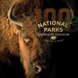 National Parks Conservation Association: A Century