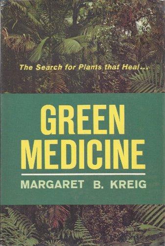 Green Medicine - Green Medicine