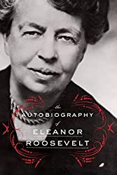 The Autobiography of Eleanor Roosevelt