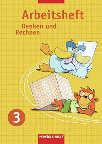 Denken und Rechnen - Arbeitshefte Allgemeine Ausgabe 2005: Arbeitsheft 3