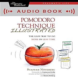 The Pomodoro Technique Illustrated Audiobook