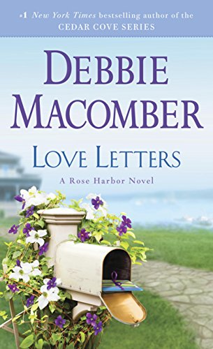 Love letters a rose harbor novel kindle edition by debbie love letters a rose harbor novel by macomber debbie fandeluxe Document