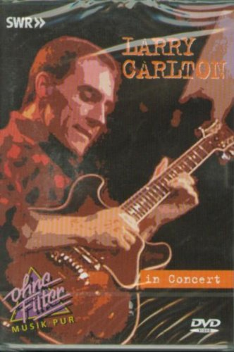 Larry Carlton - In Concert - Larry Dvd Carlton