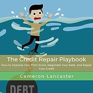 The Credit Repair Playbook Audiobook
