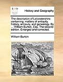 The Description of Leicestershire, William Burton, 1140965468