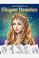 Elegant Beauties Grayscale coloring book: Coloring Book for Adults , Beautiful Hair Designs, Braids and Curls, Ladies hats, Relaxing Coloring Pages Paperback