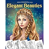 Elegant Beauties Grayscale coloring book: Coloring Book for Adults , Beautiful Hair Designs, Braids and Curls, Ladies hats, R