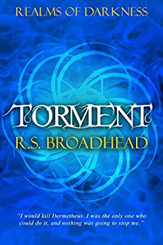 Torment (Realms of Darkness Book 3) by [Broadhead, R.S.]