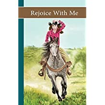 Sonrise Stable: Rejoice With Me