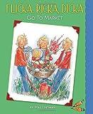 Flicka, Ricka, Dicka Go to Market, Maj Lindman, 0807524786