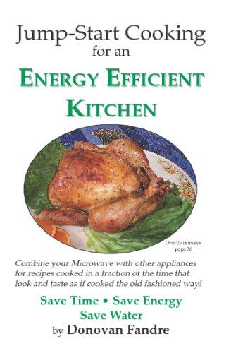 Jump-Start Cooking: Energy Efficient - Kitchen Efficient