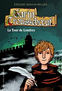 """Afficher """"Garin Trousseboeuf n° 12 La tour de Londres"""""""