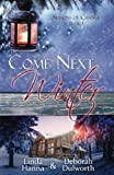 Come Next Winter: An Inspirational Romance (Seasons of Change) (Volume 1) by  Linda Hanna in stock, buy online here