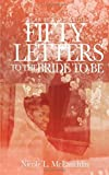img - for Dear Future Bride: FIFTY LETTERS TO THE BRIDE TO BE book / textbook / text book
