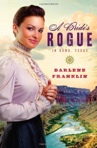 A Bride's Rogue in Roma, Texas (Brides & Weddings) ebook