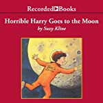 Horrible Harry Goes to the Moon | Suzy Kline